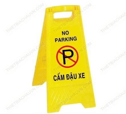 Biển cảnh báo cấm đậu xe chữ A